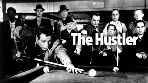 The Hustler - Starring Paul Newman as Fast Eddie Felson